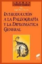 introduccion a la paleografia y la diplomatica general-angel riesco terrero-9788477386414