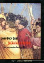 con sagradas escrituras: diez ensayos sobre literatura biblica-javier garcia gibert-9788477747314