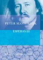 esferas, t.iii-peter sloterdijk-9788478449514