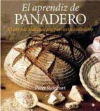 el aprendiz de panadero-peter reinhart-9788478718214