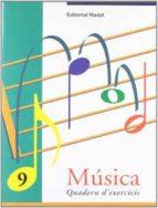 musica 9 quadern d exercicis-9788478872114