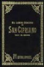 libro magno de san cipriano: tesoro del hechicero-9788479100414