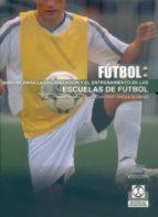 manual para la organizacion y el entrenamiento en las escuelas de futbol-alex sans-cesar fratarola-9788480192514