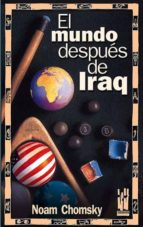 el mundo despues de iraq-noam chomsky-9788481363814