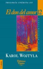 el don del amor: escritos sobre la familia-9788482394114