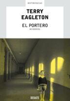 el portero. memorias-terry eagleton-9788483065914