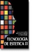 tecnologia de estetica ii (2ª ed.) (ciclos formativos de grado me dio)-paula hernando valdizan-cruz sanchez sanchez-paloma lopez mardomingo-9788487190414