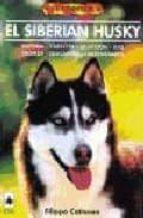 el siberian husky-filippo cattaneo-9788488893314