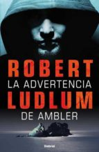 la advertencia de ambler-robert ludlum-9788489367814