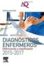 nanda: diagnostico enfermeros: definiciones y clasificacion 2015- 2017-9788490229514