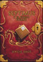 septimus y el fuego eterno (septimus 7) (ebook)-angie sage-9788490433614