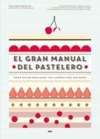 el gran manual del pastelero 9788490565414