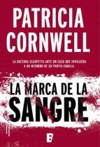 la marca de la sangre (doctora kay scarpetta 22) (ebook)-patricia cornwell-9788490695814