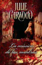 la musica de las sombras julie garwood 9788490703014