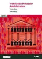 tramitacion procesal y administrativa turno libre: temario 1-9788491474814