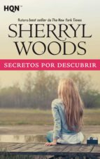 secretos por descubrir (ebook) sheryl woods 9788491881414