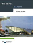 discover airports-ivan tejada anguiano-9788492499014