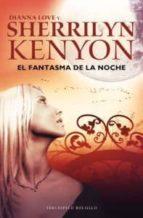 el fantasma de la noche-sherrilyn kenyon-9788492617814