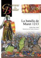 la batalla de muret 1213 (guerreros y batallas, 80)-ruben saez abad-9788492714414