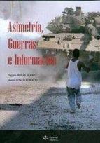 El libro de Asimetria, guerras e informacion autor SAGRARIO MORAN BLANCO EPUB!