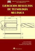 ejercicios resueltos de tecnologia mecanica-9788492970414