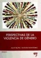 perspectivas de la violencia de genero jesus m. perez viejo ana escobar cirujano 9788493773014