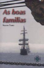 as boas familias-nacho taibo-9788494301414