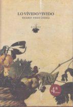 lo vívido vivido (4ª ed.)-sharif fernandez-9788494793714