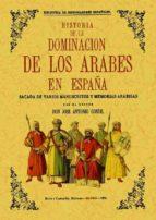 historia de la dominacion de los arabes en españa sacada de vario s manuscritos y memorias arabigas (facsimil) jose antonio conde 9788495636614
