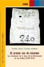 el primer oro de america: los comienzos de la casa de la contrata cion de las yndias (1503-1511)-miguel angel ladero quesada-9788495983114