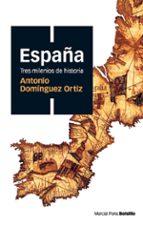 españa tres milenios de historia (bolsillo)-antonio dominguez ortiz-9788496467514