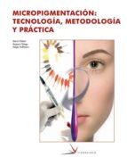 micropigmentacion: tecnologia, metodologia y practica (ciclo form ativo grado superior)-9788496699014