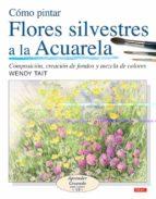 como pintar flores silvestres a la acuarela-wendy tait-9788496777514