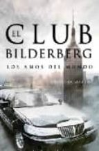 el club bilderberg: los amos del mundo-cristina martin-9788496829114