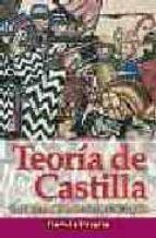 teoria de castilla: para una comprension nacional de españa (2ª e d.)-ramon peralta-9788497390514