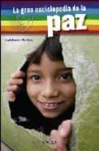 la gran enciclopedia de la paz 9788497544214