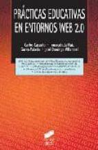 practicas educativas en entornos web 2.0-carlos castaño-inmaculada maiz-gorka j. palacio-9788497565714