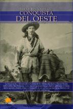 la conquista del oeste (breve historia de...)-gregorio doval-9788497635714