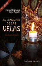 el lenguaje de las velas hanna m. gimenez 9788497777414