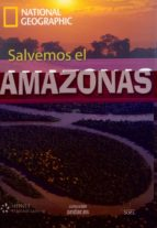 national geographic salvemos el amazonas (incluye dvd) 9788497785914