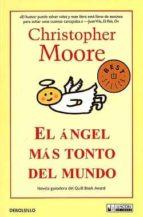 el angel mas tonto del mundo-christopher moore-mariangela vilallonga-9788498007114