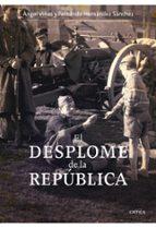 el desplome de la republica: la verdadera historia del final de l a guerra civil fernando hernandez sanchez 9788498920314