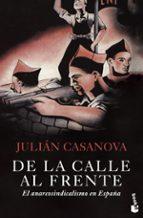 de la calle al frente: el anarcosindicalismo en españa-julian casanova-9788498921014