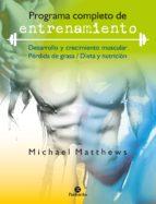 programa completo de entrenamiento (ebook) michael matthews 9788499107714
