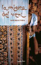 la musica del vent-jordi sierra i fabra-9788499320014