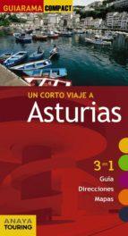 un corto viaje a asturias 2016 (2ª ed.) (guiarama compact) 9788499358314