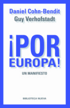 ¡por europa!: un manifiesto daniel cohn bendit 9788499405414