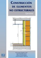 construccion de elementos no estructurales. ejercicios maria francisca cespedes lopez 9788499487014
