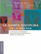 la quinta disciplina en la practica peter senge 9789506414214