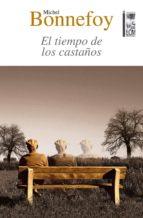 el tiempo de los castaños (ebook)-michel bonnefoy-9789560009814